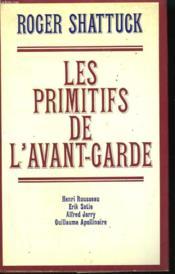 Les Primitifs De L'Avant Garde. - Couverture - Format classique