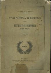 Lycee National De Bordeaux. Distribution Solennelle Des Prix, 7 Aout 1871. - Couverture - Format classique