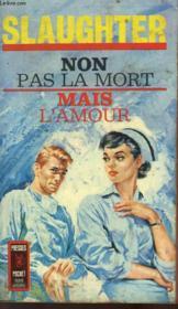 Non Pas Mort, Mais L'Amour - Battle Surgeon - Couverture - Format classique