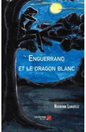 Enguerrand et le dragon blanc - Couverture - Format classique