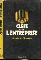 Clefs Pour L'Entreprise - Collection P.S. N°32 - Couverture - Format classique