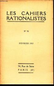 LES CAHIERS RATIONALISTES - N°56 - fevrier 1937 / Les tremblements de terre - Le groupe Anatole France / etc... - Couverture - Format classique