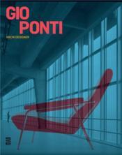 Gio Ponti, archi designer - Couverture - Format classique