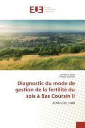 Diagnostic du mode de gestion de la fertilite du sols a bas coursin ii - artibonite, haiti - Couverture - Format classique