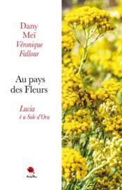 Au pays des Fleurs, Lucia è u Sole d'Oru - Couverture - Format classique