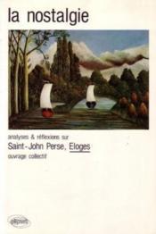 Saint-John Perse Eloges La Nostalgie - Couverture - Format classique