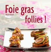 Foie gras follies ! - Couverture - Format classique