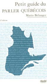 Petit guide parler quebecois (2e édition) - Couverture - Format classique