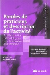 Paroles de praticiens et description de l'activité ; problématisation méthodologique pour la formation et la recherche - Intérieur - Format classique