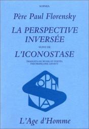 Perspective Inversee :L'Iconostase (La) - Couverture - Format classique