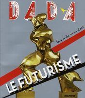 REVUE DADA N.141 ; le futurisme - Couverture - Format classique
