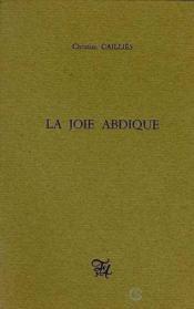 La joie abdique - Couverture - Format classique