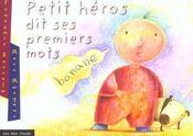 Petit héros dit ses premiers mots - Intérieur - Format classique