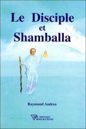 Le disciple et shamballa - Couverture - Format classique