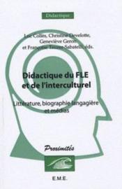 Didactique Du Fle Et De L'Interculturel Litterature Biographie Langagiere Et Medias - Couverture - Format classique