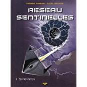 Réseau sentinelles t.2 ; confrontation - Couverture - Format classique