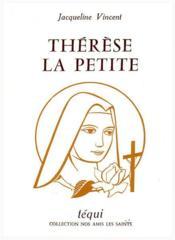 Thérèse la petite - Couverture - Format classique