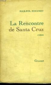La Rencontre De Santa Cruz. - Couverture - Format classique