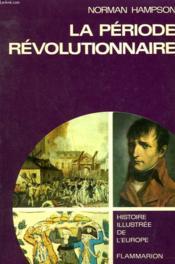 La Periode Revolutionnaire ( 1776-1815 ). - Couverture - Format classique