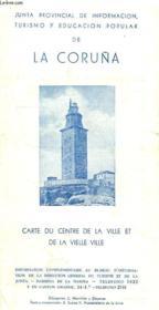 La Coruña, Carte Du Centre De La Ville Et De La Vieille Ville - Couverture - Format classique