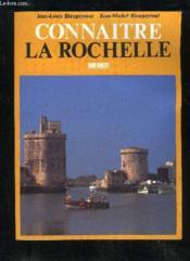 Connaitre La Rochelle - Couverture - Format classique