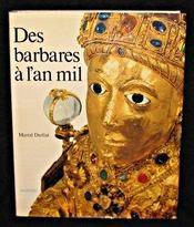 Des Barbares A L'An Mil - Intérieur - Format classique