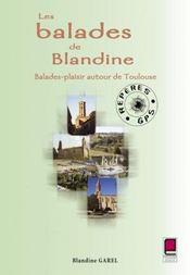 Les balades de Blandine ; balades-plaisir autour de Toulouse - Intérieur - Format classique