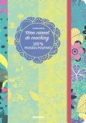 100% pensées positives - Couverture - Format classique