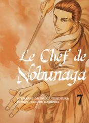 Le chef de Nobunaga T.7 - Couverture - Format classique