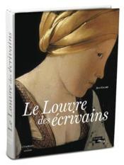 Le Louvre des écrivains - Couverture - Format classique
