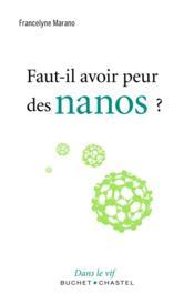 Faut-il avoir peur des nanos ? - Couverture - Format classique