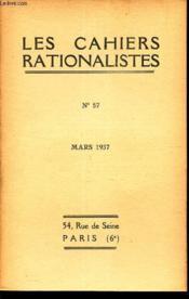 LES CAHIERS RATIONALISTES - N°57 - mars 1937 / Le rationnalisme en art / etc... - Couverture - Format classique