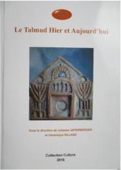 Le Talmud hier et aujourd'hui - Couverture - Format classique