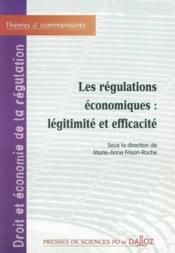 Les regulations economiques : legitimite et efficacite - forum de la regul. eco. (vol i) - Couverture - Format classique