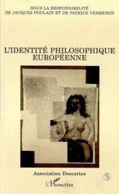 Identite Philosophique Europeenne - Couverture - Format classique
