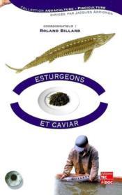 Esturgeons et caviar collection aquaculturepisciculture - Couverture - Format classique