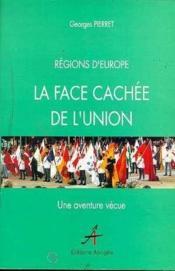 Face cachee de l'union (la) - Couverture - Format classique