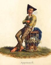 Appenzell. Paysan, les bras croisés, assis sur une hotte qui contient des chevreaux. - Couverture - Format classique