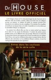 Dr House ; le livre officiel - 4ème de couverture - Format classique