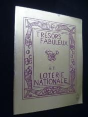 Trésors fabuleux et loterie nationale - Couverture - Format classique