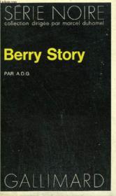 Collection : Serie Noire N° 1586 Berry Story - Couverture - Format classique