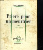 Priere Pour Un Meurtrier. - Couverture - Format classique