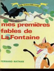 Mes Premieres Fables De La Fontaine - Couverture - Format classique