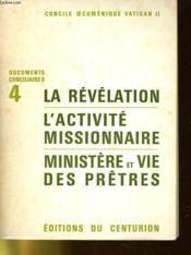 Concile Oecumenique Vatican Ii - La Revelation - L'Activite Misionnaire - Ministere Et Vie Des Pretres - Couverture - Format classique