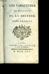 Les Caracteres De Monsieur De La Bruyere - Tome Premier - Couverture - Format classique