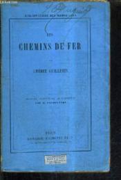 Les Chemins De Fer /6e Edition. - Couverture - Format classique