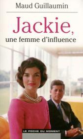 Jackie, une femme d'influence - Couverture - Format classique