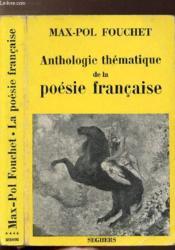 Anthologie Thematique De La Poesie Francaise - Couverture - Format classique