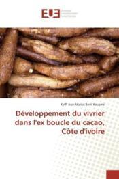 Developpement du vivrier dans l'ex boucle du cacao, cote d'ivoire - Couverture - Format classique
