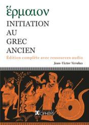 Initiation au grec ancien - Couverture - Format classique